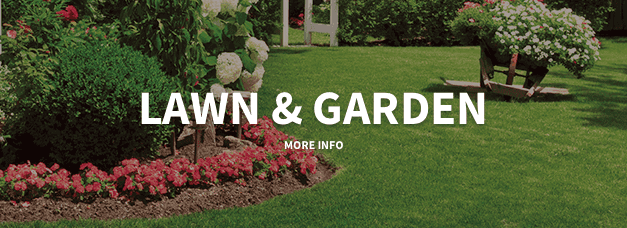 Lawn & Garden: Click here for more info.